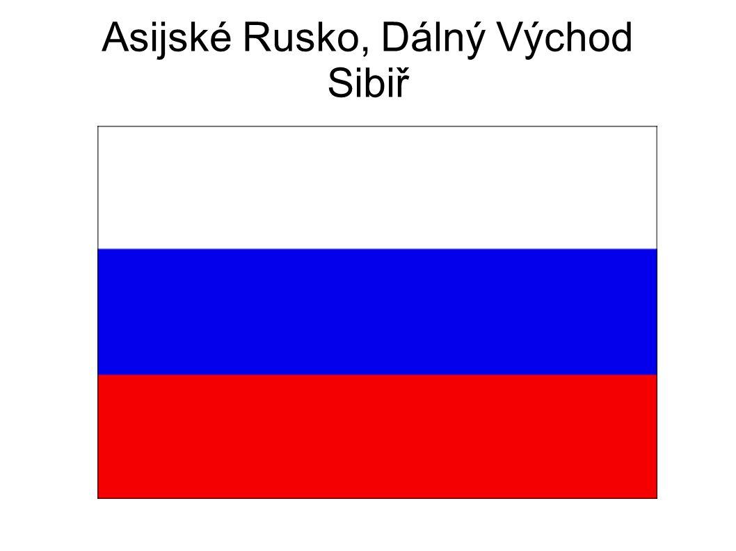 Asijské Rusko, Dálný Východ Sibiř
