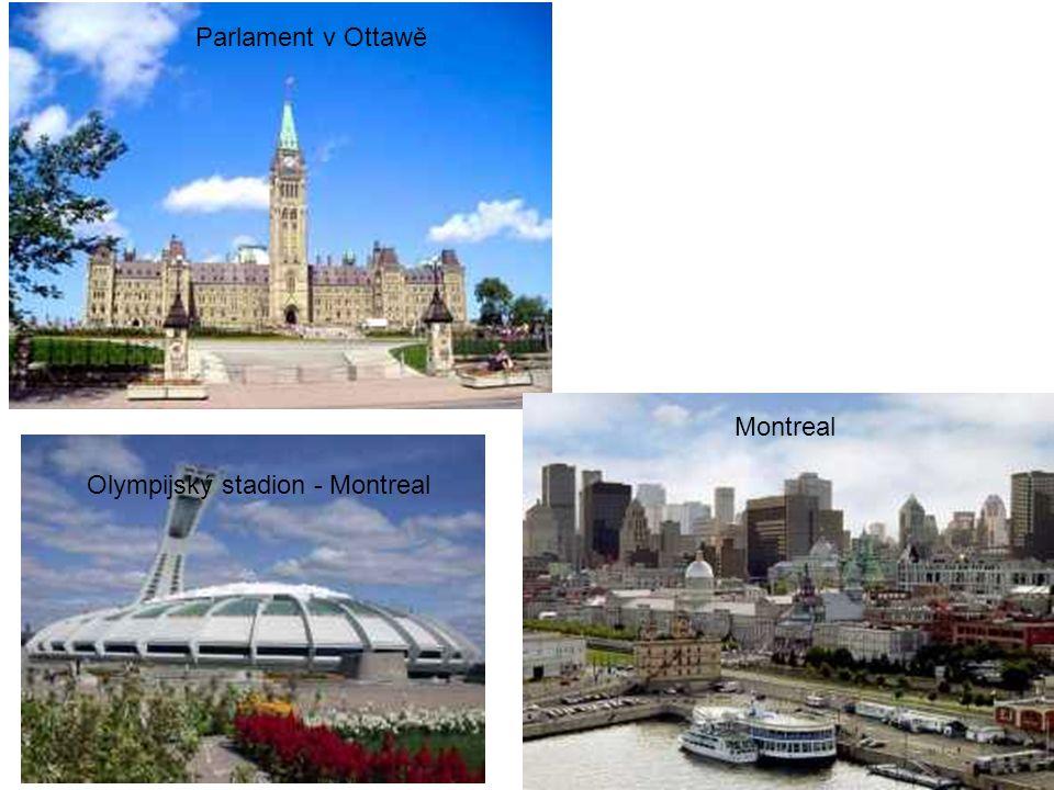 Parlament v Ottawě Montreal Olympijský stadion - Montreal