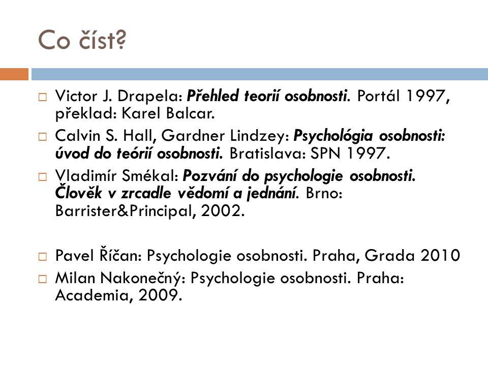 Co číst.  Victor J. Drapela: Přehled teorií osobnosti.