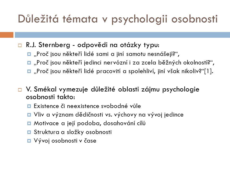 Pojetí osobnosti  Kolekcionistické (1.pol. 20. století; např.