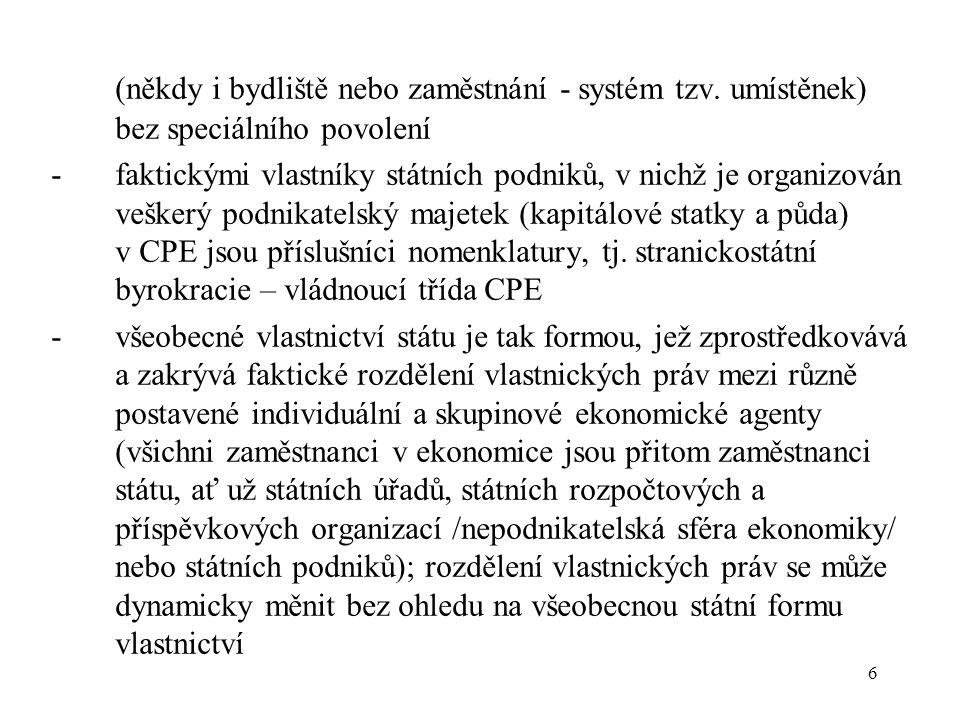 7 -definice vlastnických práv (včetně pravomocí a příslušné odpovědnosti) v CPE je nejasná.