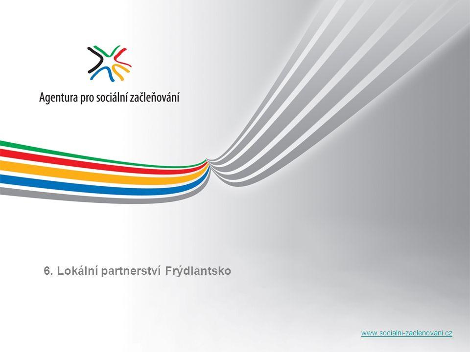 www.socialni-zaclenovani.cz 6. Lokální partnerství Frýdlantsko