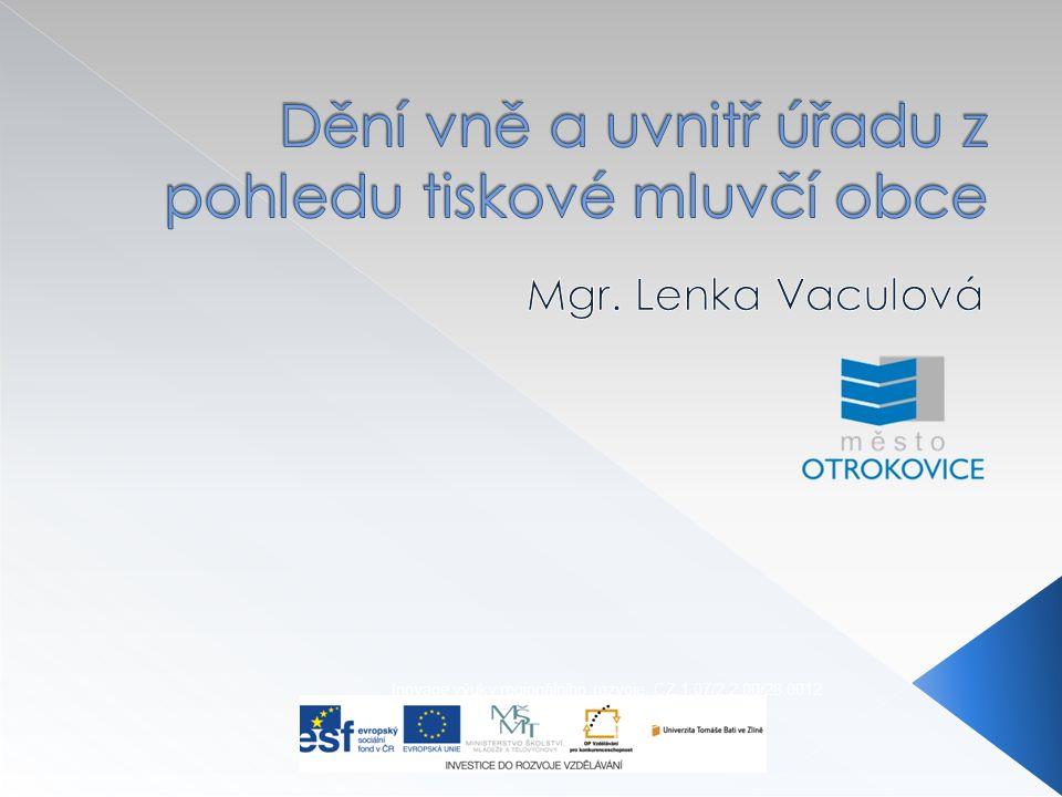 Inovace výuky regionálního rozvoje CZ.1.07/2.2.00/28.0012