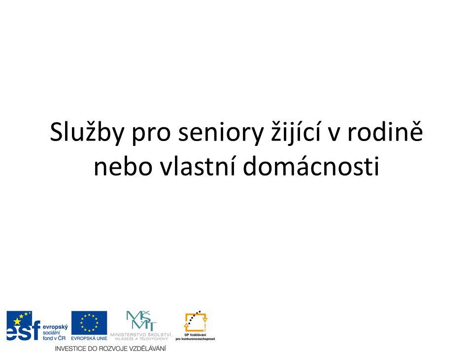 Zdroje Zákon č.108/2006 Sb. O sociálních službách, vyhláška č.