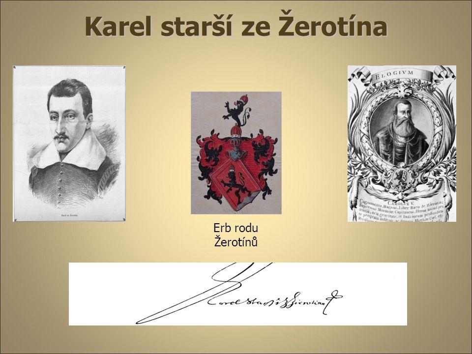 Karel starší ze Žerotína Erb rodu Žerotínů
