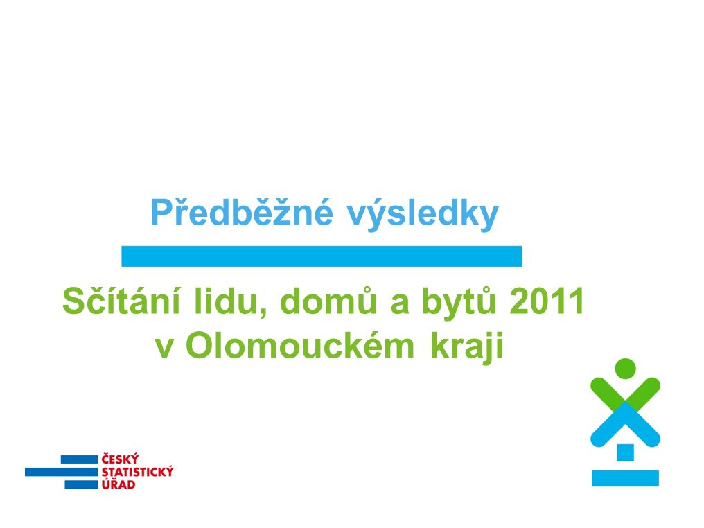 Předběžné výsledky Sčítání lidu, domů a bytů 2011 v Olomouckém kraji