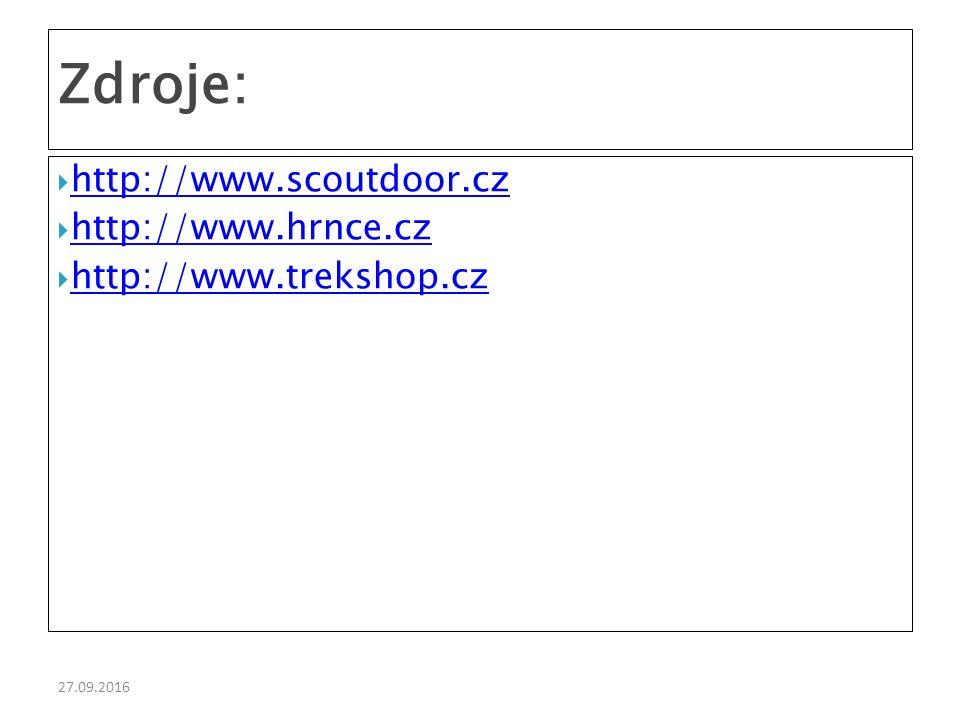 27.09.2016  http://www.scoutdoor.cz http://www.scoutdoor.cz  http://www.hrnce.cz http://www.hrnce.cz  http://www.trekshop.cz http://www.trekshop.cz Zdroje: