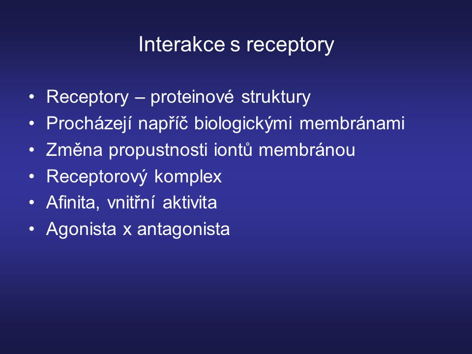 Interakce s iontovými kanály Složité proteinové struktury Uvnitř biologických membrán Mnoho typů (součást receptoru, spřažený s G- proteiny, systém druhých poslů) Toxicita – vazba látek na ligandy – otevření či zavření iontových kanálů – trvalé, dočasné Př.
