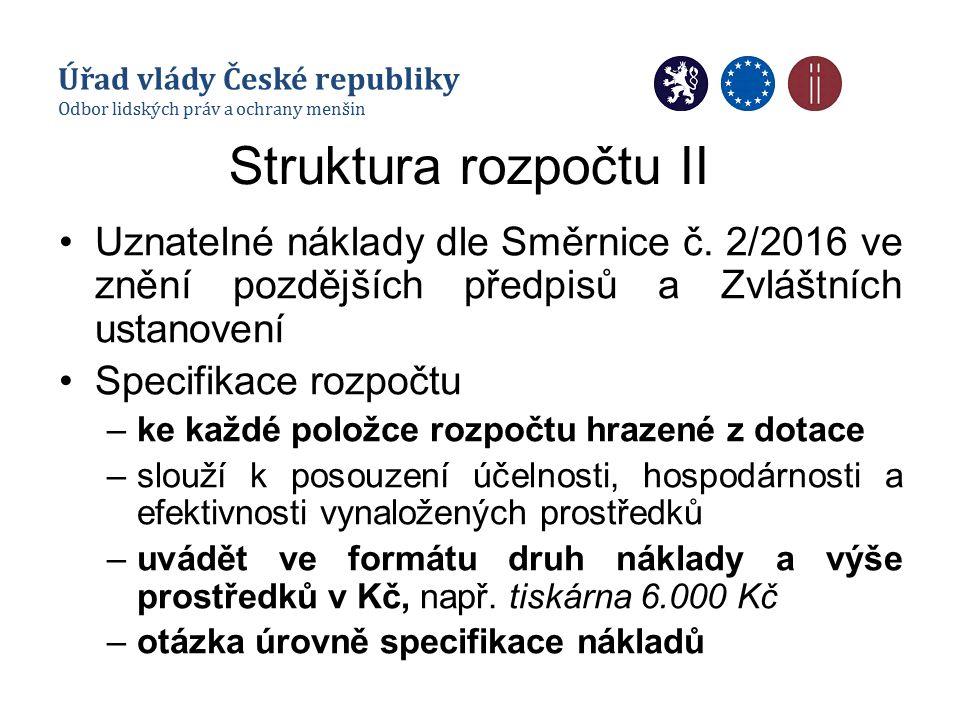 Struktura rozpočtu II Uznatelné náklady dle Směrnice č.