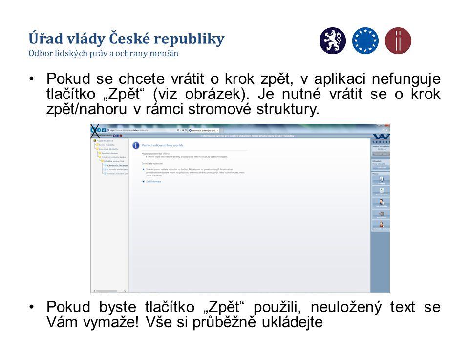"""Pokud se chcete vrátit o krok zpět, v aplikaci nefunguje tlačítko """"Zpět"""" (viz obrázek). Je nutné vrátit se o krok zpět/nahoru v rámci stromové struktu"""