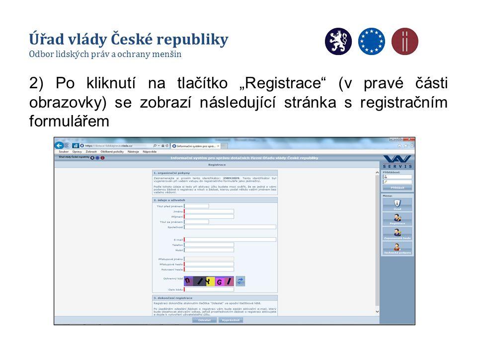 """2) Po kliknutí na tlačítko """"Registrace (v pravé části obrazovky) se zobrazí následující stránka s registračním formulářem Úřad vlády České republiky Odbor lidských práv a ochrany menšin"""