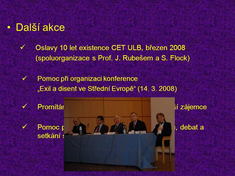 """Další akce Pomoc při organizaci konference """"Exil a disent ve Střední Evropě (14."""