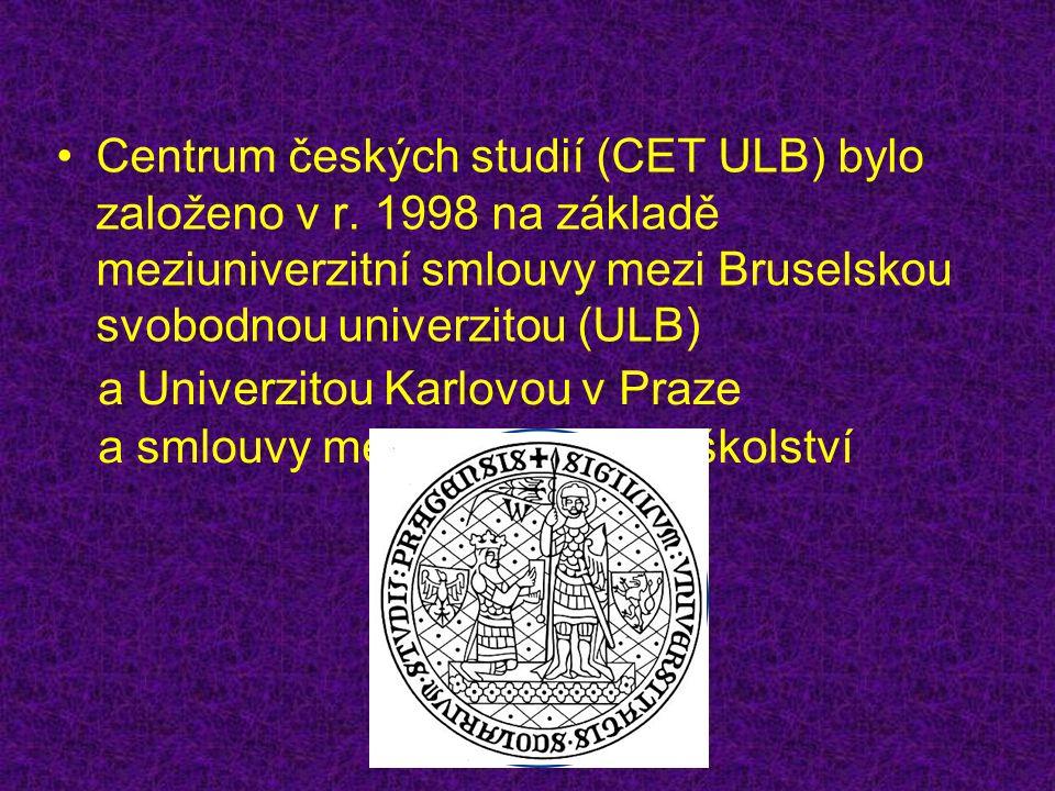 Centrum českých studií (CET ULB) bylo založeno v r.