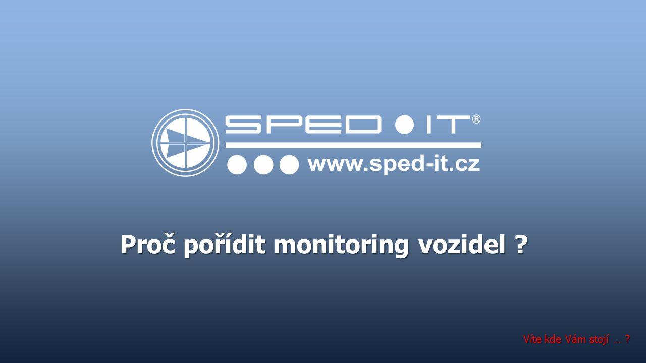Proč pořídit monitoring vozidel Víte kde Vám stojí …