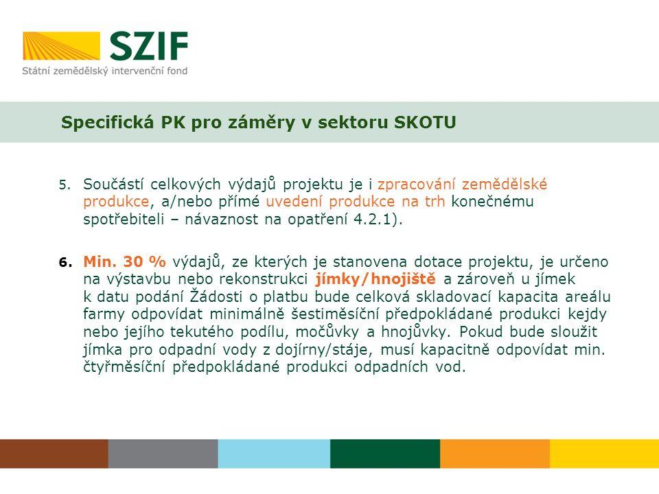 Specifická PK pro záměry v sektoru SKOTU 5.