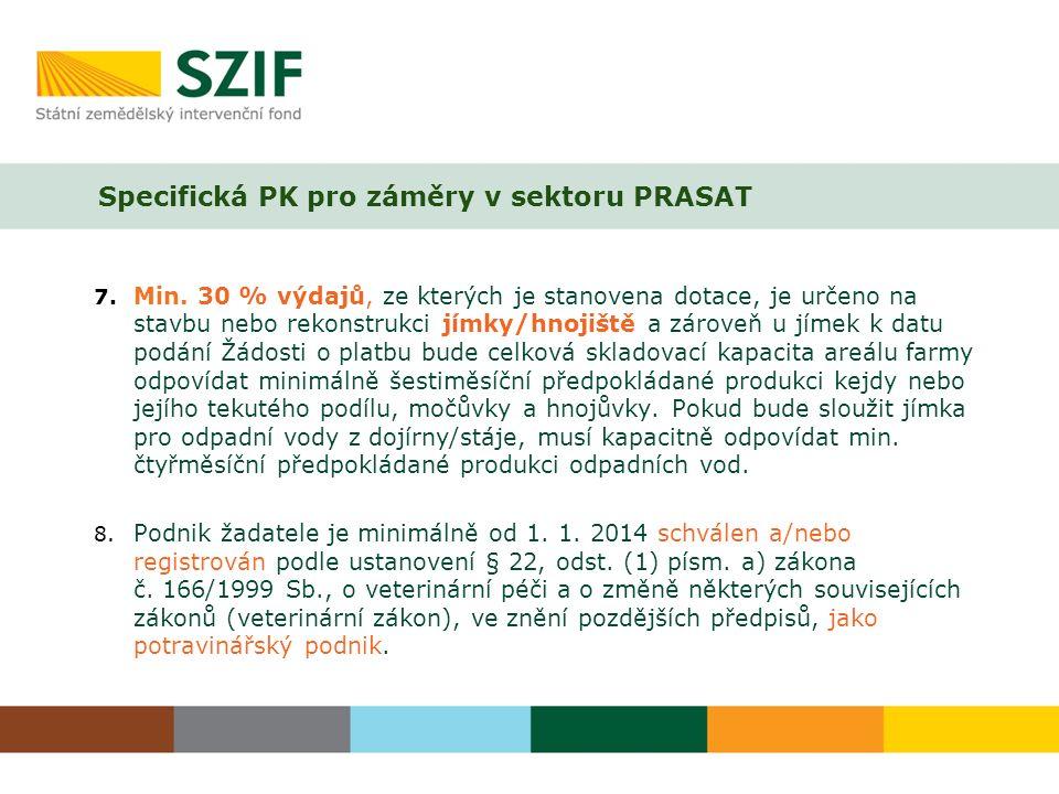 Specifická PK pro záměry v sektoru PRASAT 7. Min.