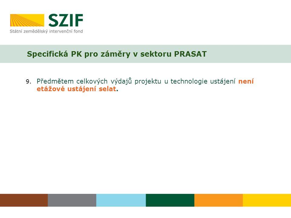 Specifická PK pro záměry v sektoru PRASAT 9.