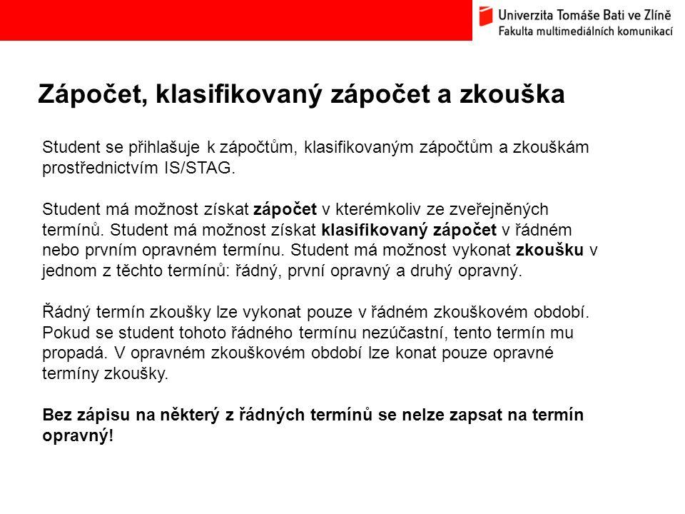 Zápočet, klasifikovaný zápočet a zkouška Bc.