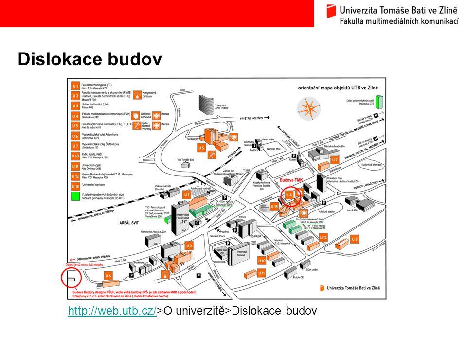 Dislokace budov http://web.utb.cz/http://web.utb.cz/>O univerzitě>Dislokace budov