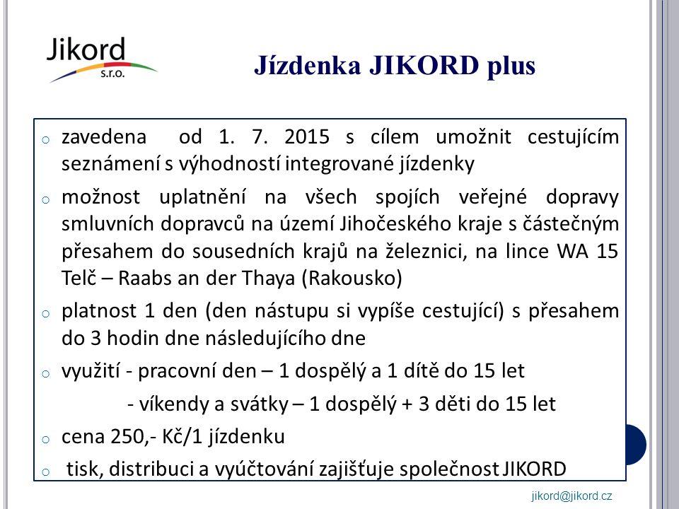 Jízdenka JIKORD plus o zavedena od 1. 7.