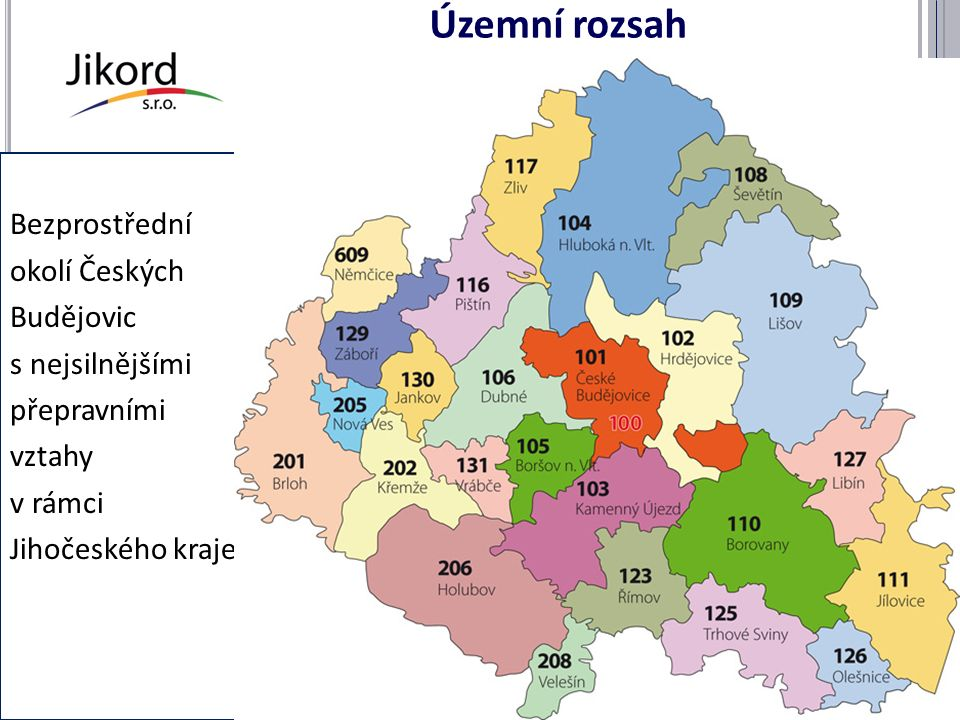 Územní rozsah Bezprostřední okolí Českých Budějovic s nejsilnějšími přepravními vztahy v rámci Jihočeského kraje info@jikord.cz