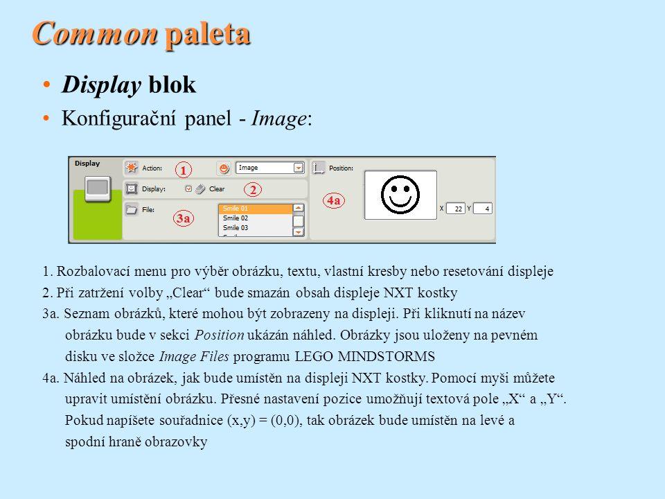 Common paleta Display blok Konfigurační panel - Image: 1. Rozbalovací menu pro výběr obrázku, textu, vlastní kresby nebo resetování displeje 2. Při za