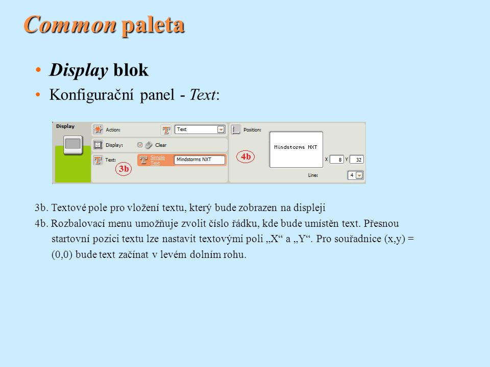 Common paleta Display blok Konfigurační panel - Text: 3b.