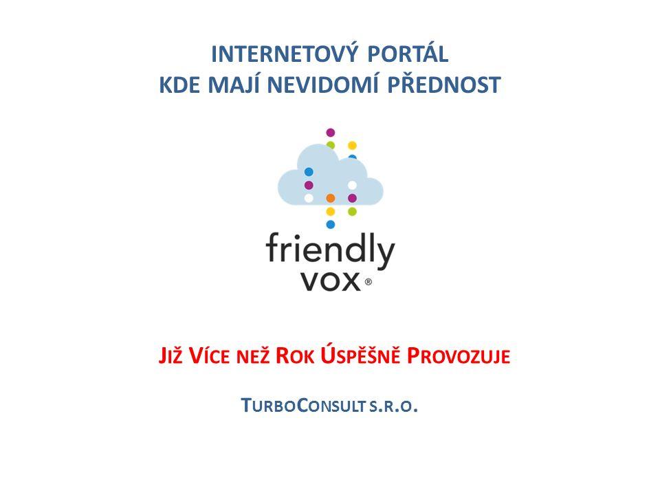 INTERNETOVÝ PORTÁL KDE MAJÍ NEVIDOMÍ PŘEDNOST T URBO C ONSULT S.