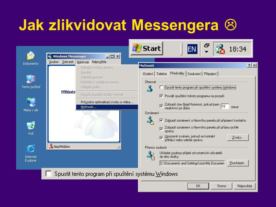 Jak zlikvidovat Messengera 