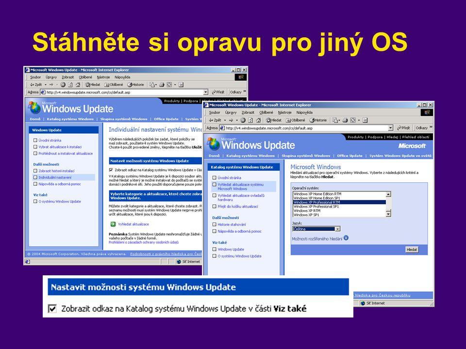 Stáhněte si opravu pro jiný OS