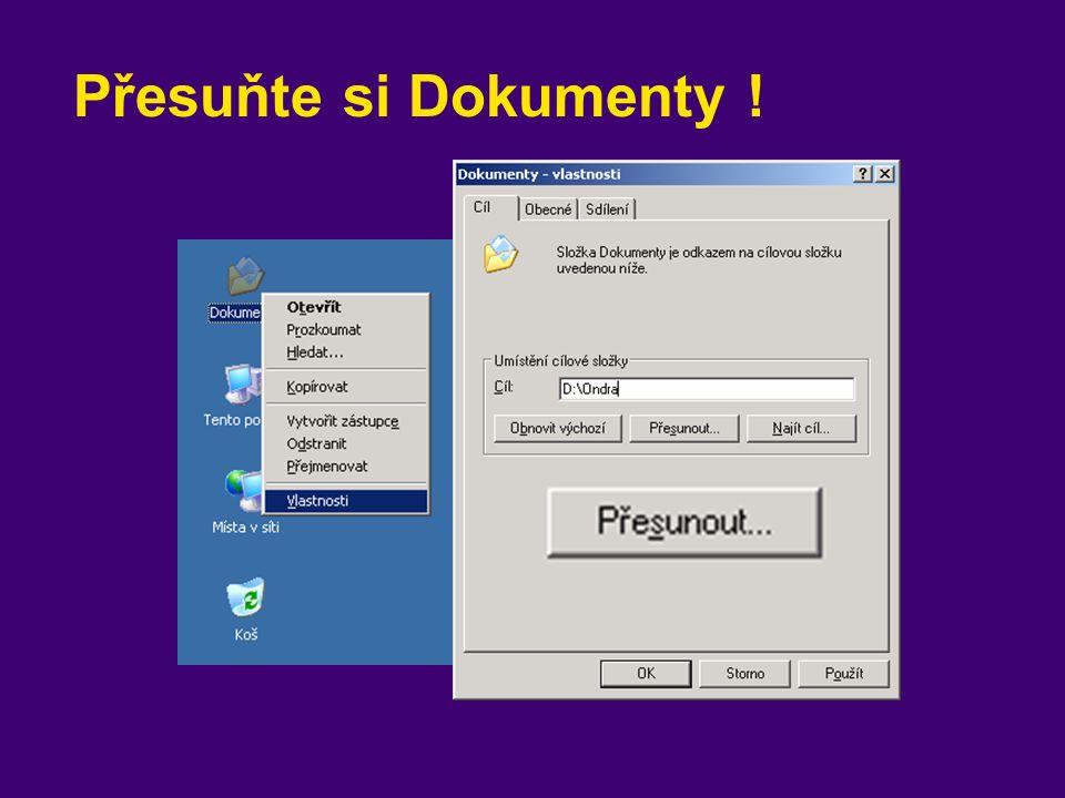 Přesuňte si Dokumenty !