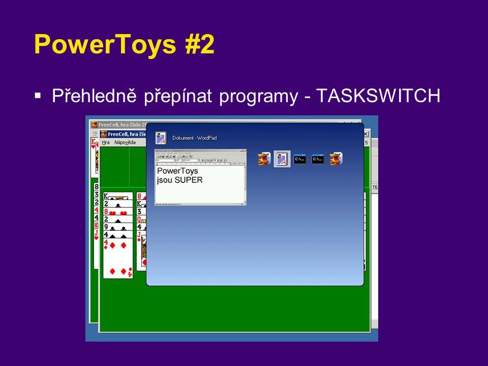 PowerToys #2  Přehledně přepínat programy - TASKSWITCH