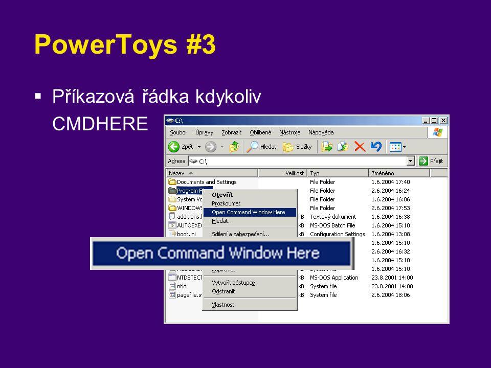 PowerToys #3  Příkazová řádka kdykoliv CMDHERE