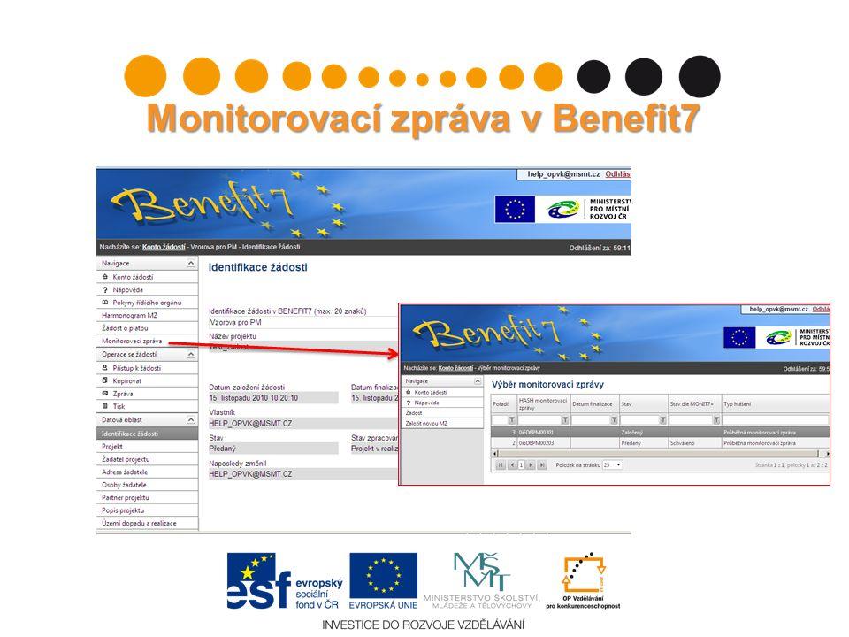 Monitorovací zpráva v Benefit7