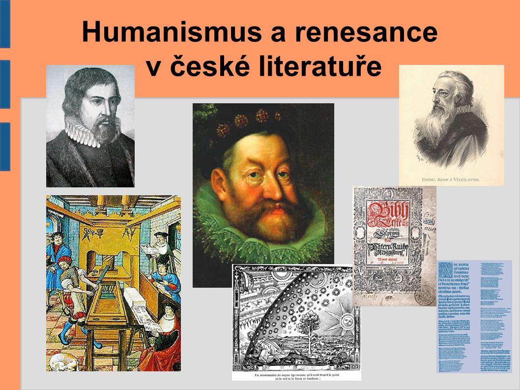 Inspirace světovou renesancí ● Také do Čech se šíří myšlenky renesance a humanismu z okolních zemí.