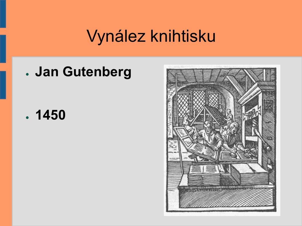 Inkunábule Gutenbergovým vynálezem knihtisku započalo první období dějin tištěné knihy.