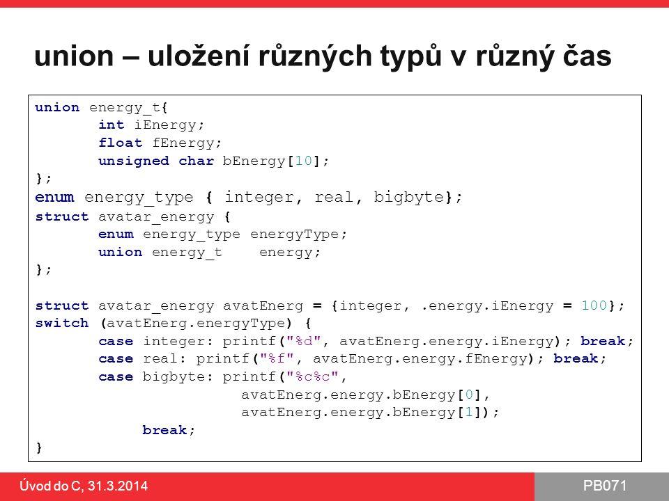 PB071 Word for Windows - velký úspěch Úvod do C, 31.3.2014 http://www.computerhistory.org/_static/atchm/microsoft-word-for-windows-1-1a-source-code/