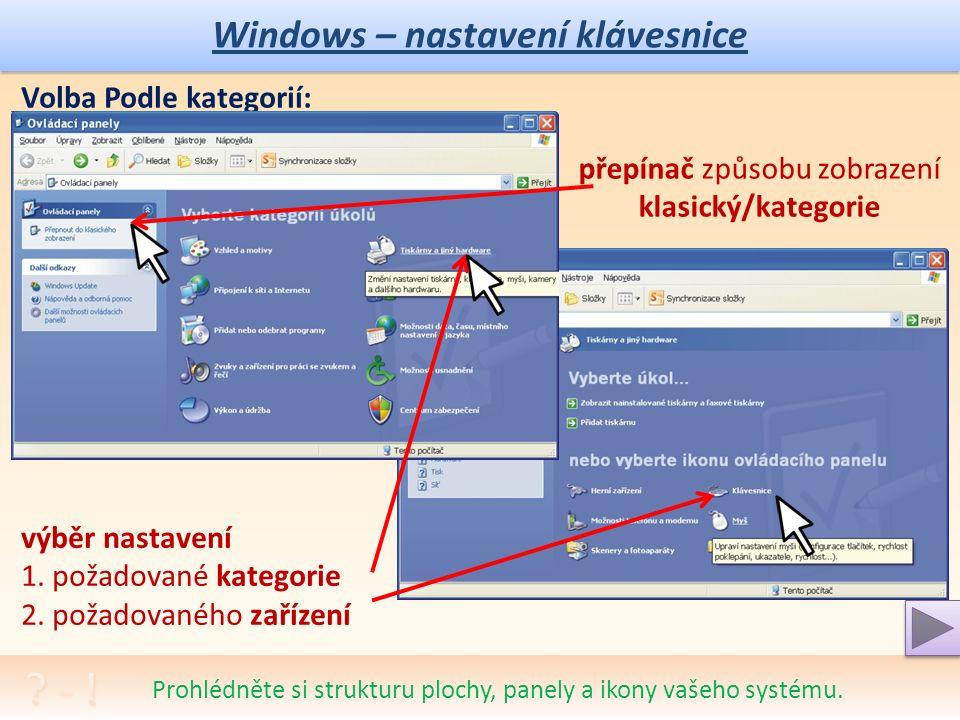 Windows – nastavení klávesnice a myši Co je ergonomie a jak můžeme upravit správně naší práci s počítačem.