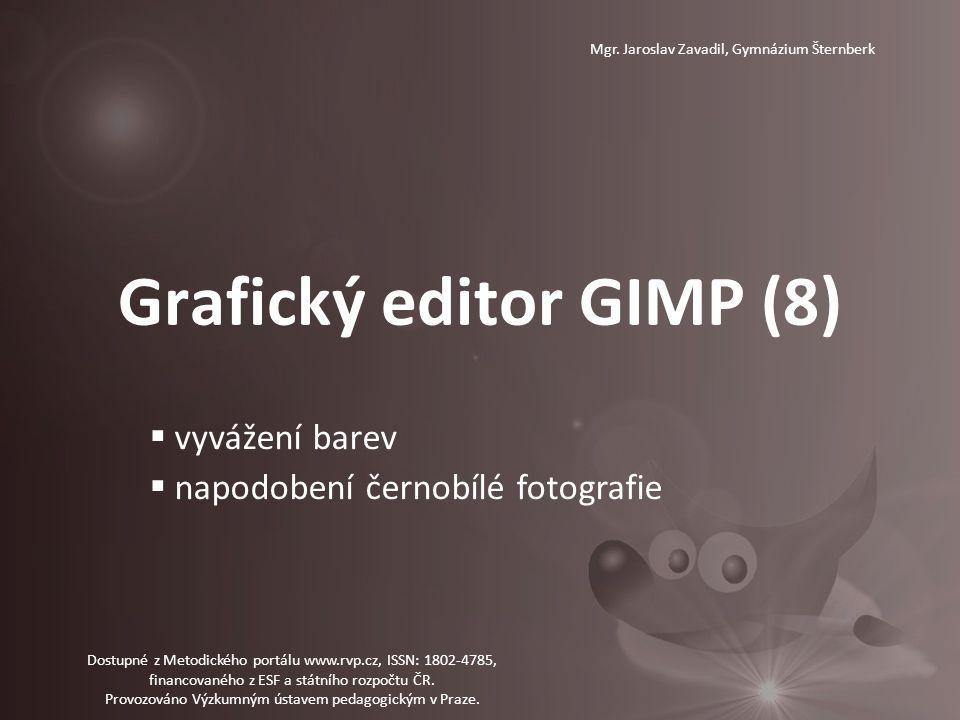 Grafický editor GIMP (8) Mgr.