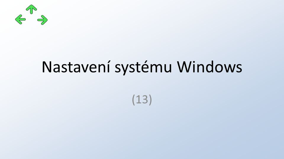 Nastavení systému Windows (13)