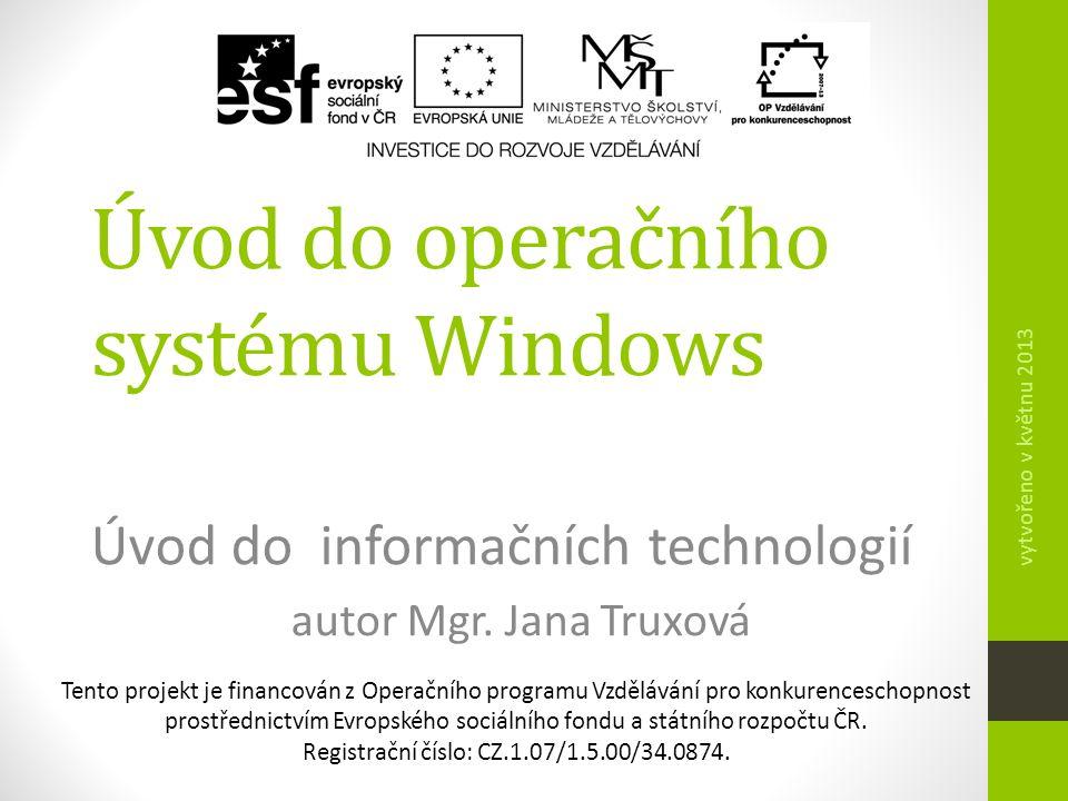 Obsah  definice OS Windows  výhody OS  nevýhody OS  základní pojmy  okno  popis okna  plocha  hlavní panel  nabídka START  otázky k opakování  domácí příprava  zdroje 2