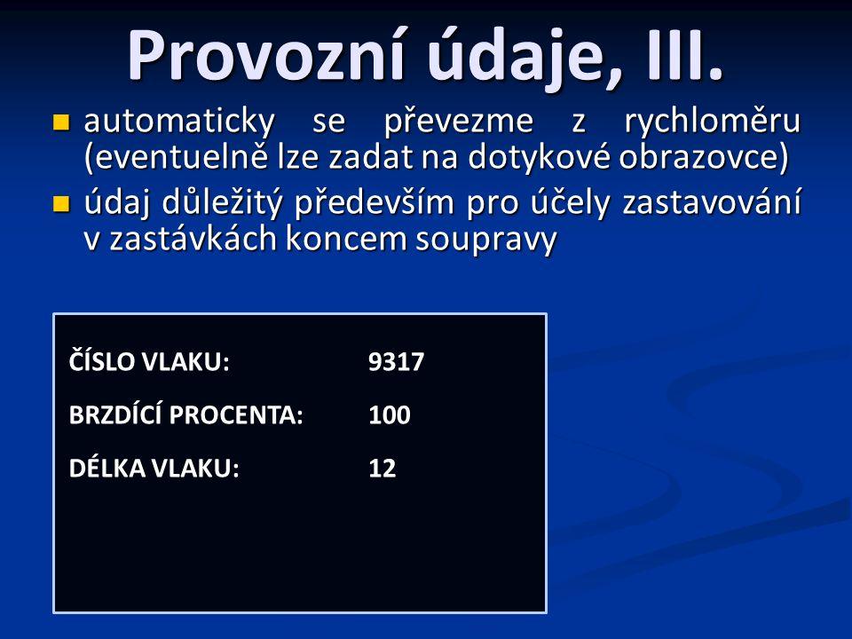 Provozní údaje, III.