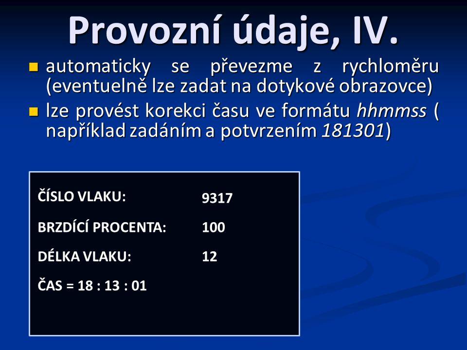 Provozní údaje, IV.