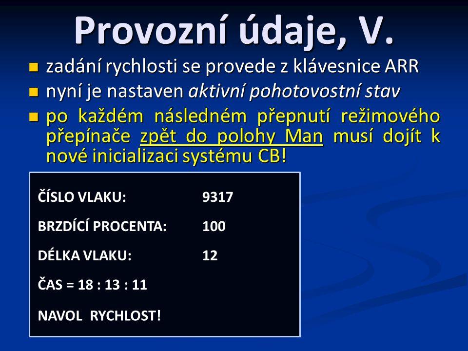 Provozní údaje, V.