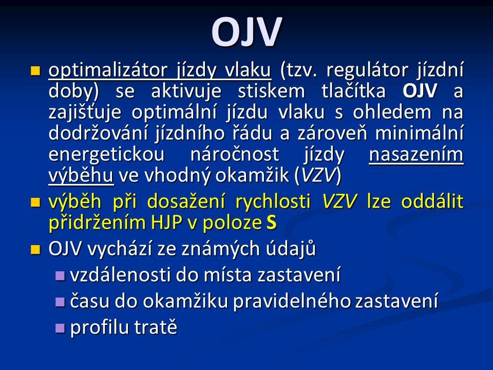 OJV optimalizátor jízdy vlaku (tzv.