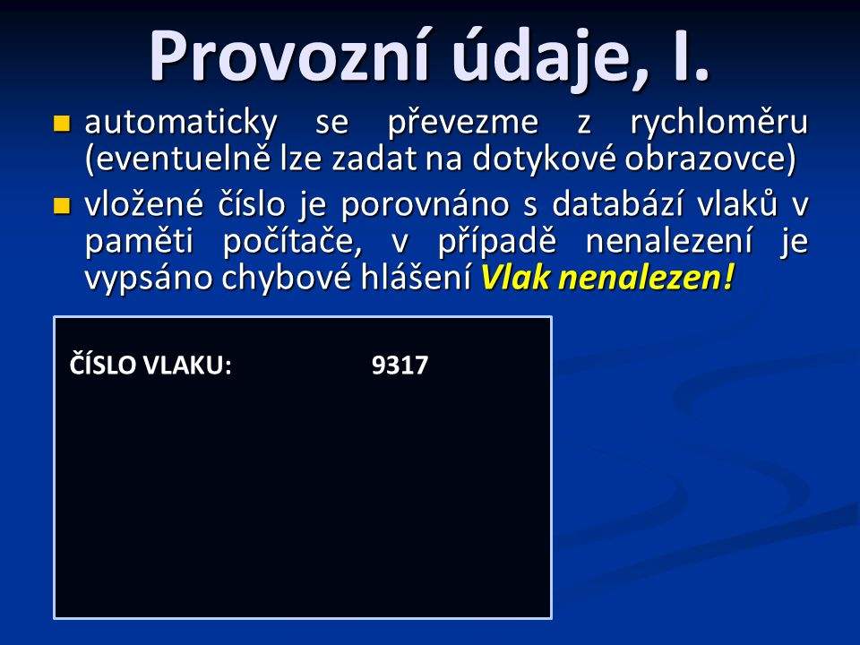 Provozní údaje, I.