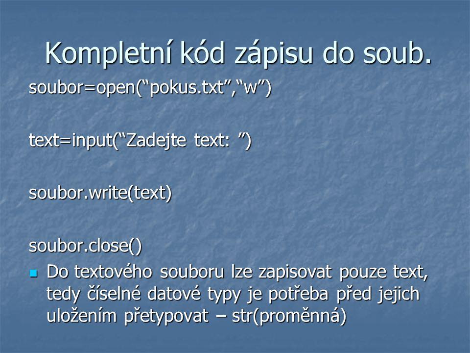 Kompletní kód zápisu do soub.