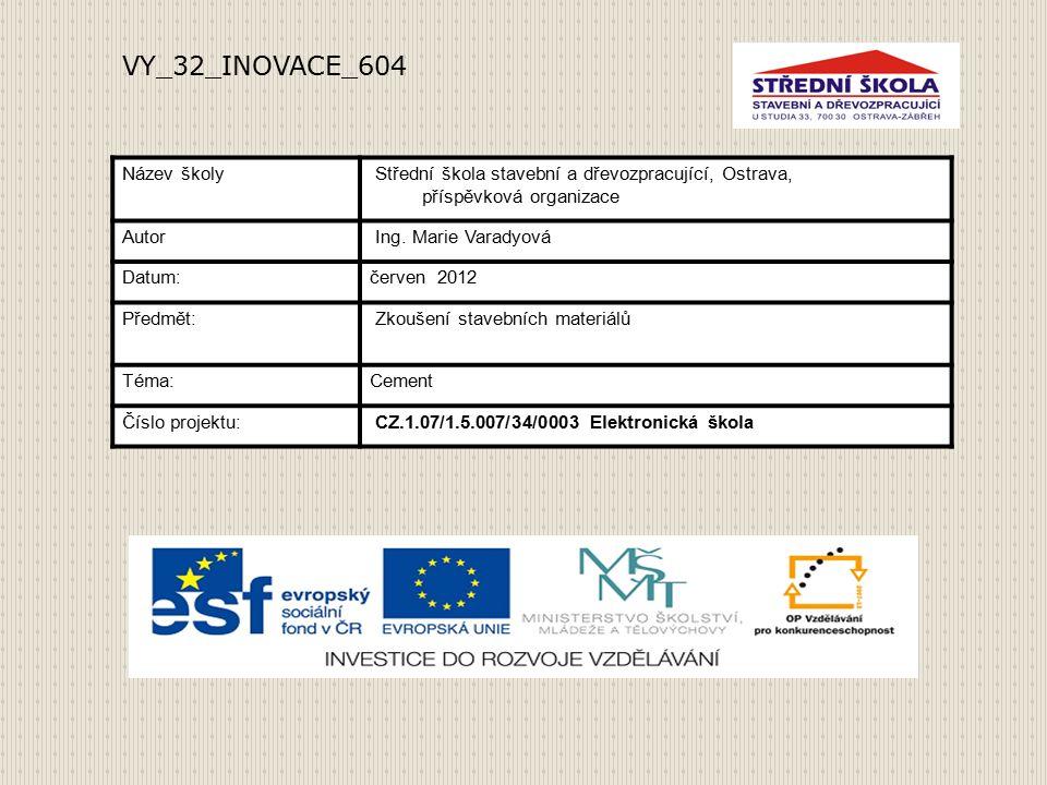 Název školy Střední škola stavební a dřevozpracující, Ostrava, příspěvková organizace Autor Ing.