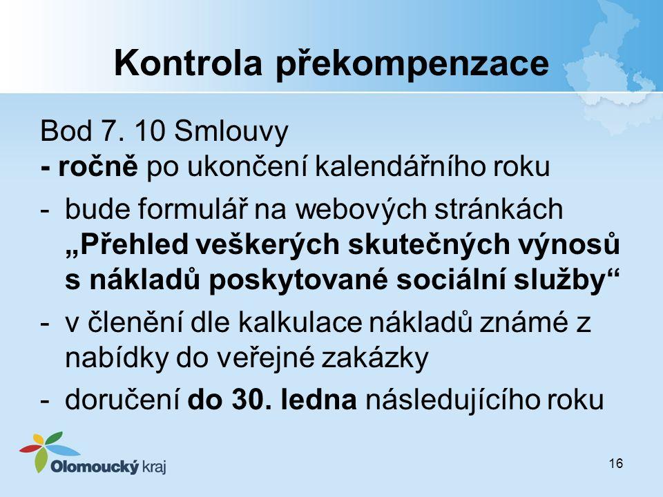 """Kontrola překompenzace Bod 7. 10 Smlouvy - ročně po ukončení kalendářního roku -bude formulář na webových stránkách """"Přehled veškerých skutečných výno"""