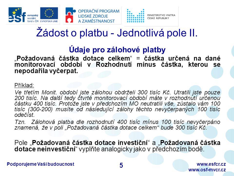 Podporujeme Vaši budoucnostwww.esfcr.cz www.osf-mvcr.cz C) Rozpis mzdových výdajů – I.